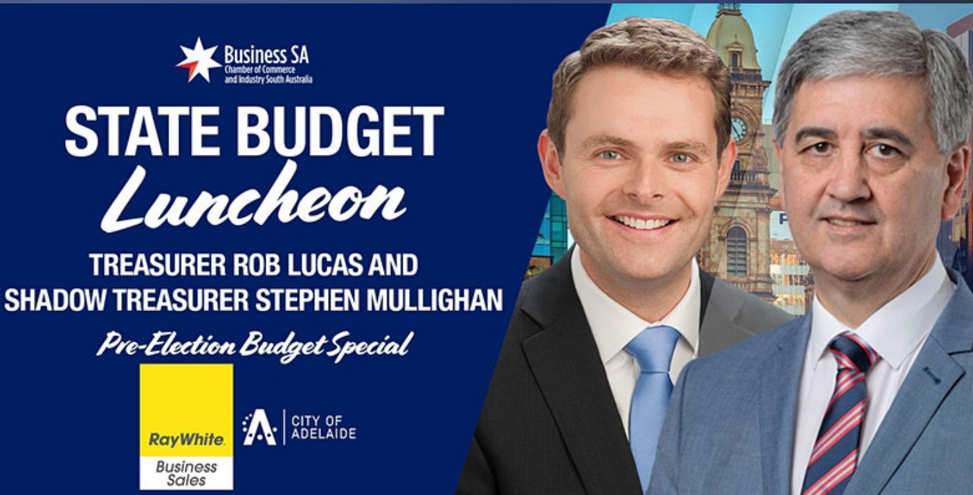 Business SA State Budget Luncheon on Friday 2 July 2021